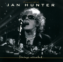 Strings Attached (A Very Special Night With) (Live from Sentrum Scene, Oslo / 2002)/Ian Hunter