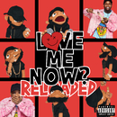 LoVE me NOw (ReLoAdeD)/Tory Lanez