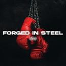 Forged In Steel/Casanova
