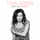 Reset All: Remixes/Tina Arena