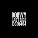 LAST GIGS -19880404-/BOφWY