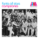 A Band And Their Music: Campeones/Fania All Stars