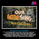 Our Latin Thing (40th Anniversary Limited Edition)/Fania All Stars