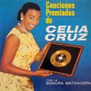 Canciones Premiadas De Celia Cruz (feat. La Sonora Matancera)/Celia Cruz