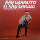 "El ""Ray"" Criollo/Ray Barretto"
