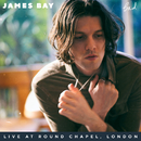 Bad (Live At Round Chapel, London)/James Bay