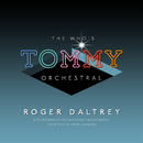 "The Who's ""Tommy"" Orchestral/Roger Daltrey"