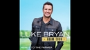 Love Me In A Field (Audio)/Luke Bryan