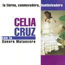 La Tierna, Conmovedora, Bamboleadora (feat. La Sonora Matancera)/Celia Cruz