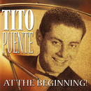 At The Beginning!/Tito Puente