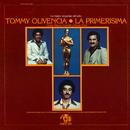 La Primerísima (feat. Paquito Guzmán, Símon Pérez)/Tommy Olivencia