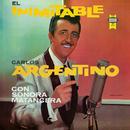 El Inimitable (feat. La Sonora Matancera)/Carlos Argentino