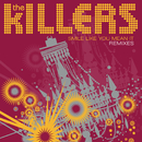 Smile Like You Mean It (Remixes)/The Killers