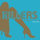 Somebody Told Me (Remixes)/The Killers