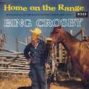 Home On The Range/Bing Crosby