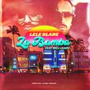La Bamba (feat. Vale Lambo)/Lele Blade