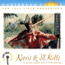 """Caribbean Voyage: Nevis & St. Kitts, """"Tea Meetings, Christmas Sports, & The Moonlight Night"""" - The Alan Lomax Collection/Various Artists"""