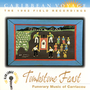 """Caribbean Voyage: Tombstone Feast, """"Funerary Music Of Carriacou"""" - The Alan Lomax Collection/Various Artists"""