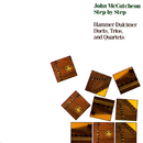 Step By Step: Hammer Dulcimer Duets, Trios, And Quartets/John McCutcheon