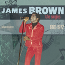 The Singles Vol. 7: 1970-1972/James Brown