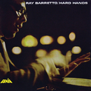 Hard Hands/Ray Barretto
