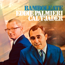 Bamboléate/Cal Tjader, Eddie Palmieri