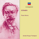 Scriabin: Piano Works/Gordon Fergus-Thompson