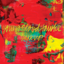 Wake Up/Youngblood Hawke