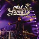 No Lo Haré (En Vivo)/La Mafia