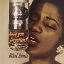 Have You Forgotten?/Ethel Ennis