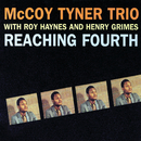Reaching Fourth/McCoy Tyner Trio