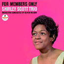 For Members Only/Shirley Scott Trio