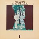 Starting All Over Again/Mel & Tim