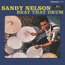 Beat That Drum/Sandy Nelson