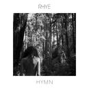 Hymn/Rhye