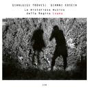 La misteriosa musica della Regina Loana/Gianluigi Trovesi, Gianni Coscia