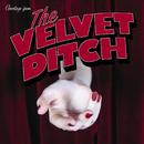 The Velvet Ditch - EP/Slaves