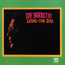 Latino Con Soul/Ray Barretto