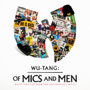 Of Mics And Men (Music From The Showtime Documentary Series)/Wu-Tang Clan