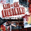 Lightning/Matt and Kim
