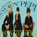 Whatta Man (Phil N Good Remix) (feat. En Vogue)/Salt-N-Pepa