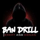 Ban Drill/Krept & Konan
