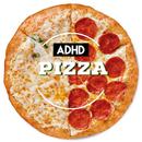 Pizza/ADHD