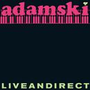 Liveandirect/Adamski