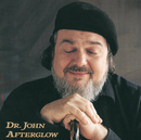 Afterglow/Dr. John
