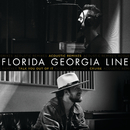 Talk You Out Of It / Cruise (Acoustic Remixes)/Florida Georgia Line