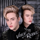 Voice Of A Rebel/Jedward