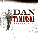 Wheels/Dan Tyminski