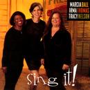 Sing It!/Marcia Ball, Irma Thomas, Tracy Nelson