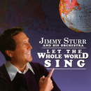 Let The Whole World Sing/Jimmy Sturr